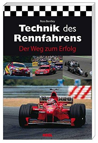 9783898806428: Technik des Rennfahrens: Der Weg zum Erfolg