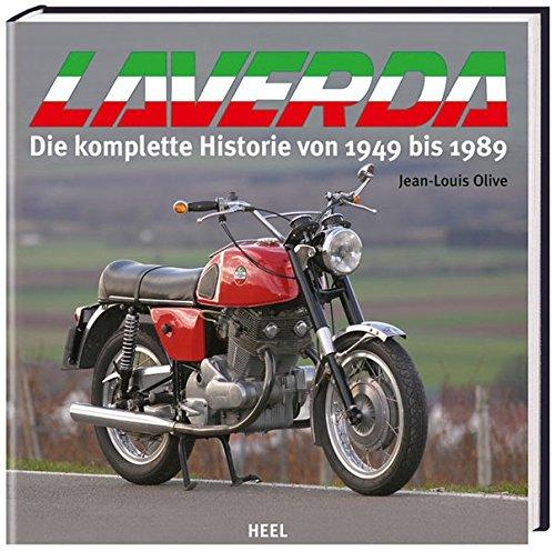 9783898808347: Laverda: Die komplette Historie von 1949-1989