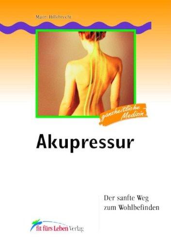 9783898815246: Akupressur - der sanfte Weg zum Wohlbefinden