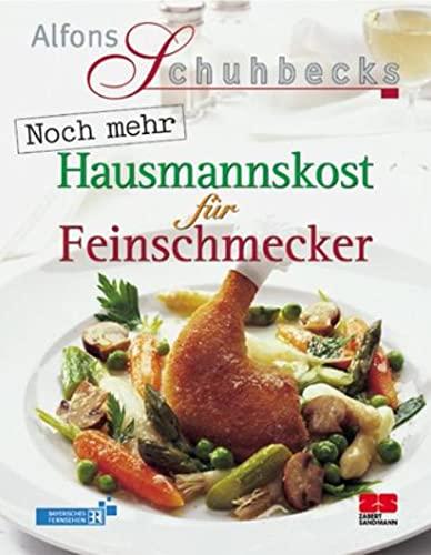 9783898830317: Noch mehr Hausmannskost f�r Feinschmecker