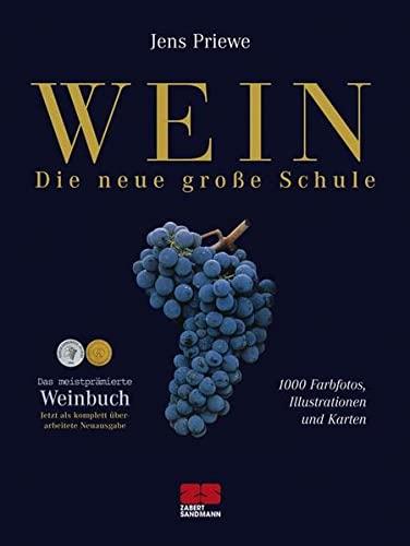9783898831376: Wein - Die neue große Schule