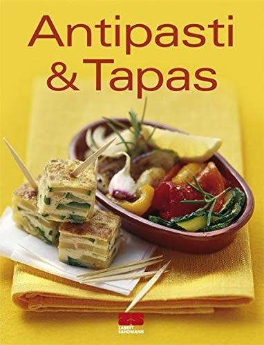 9783898831437: Antipasti & Tapas