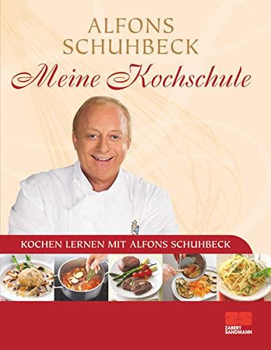 9783898832946: Meine Kochschule - Sonderausgabe: Kochen lernen mit Alfons Schuhbeck