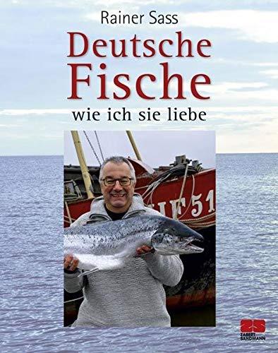 9783898833370: Deutsche Fische - wie ich sie liebe