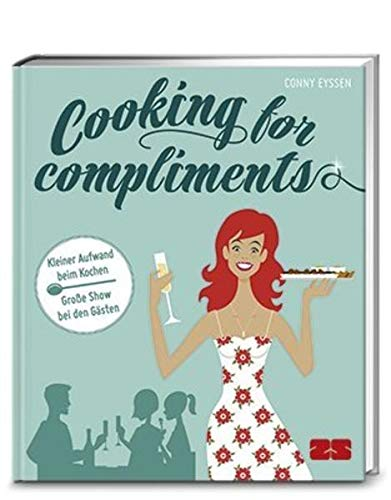 9783898834803: Cooking for compliments