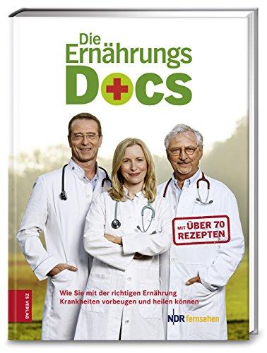 9783898835619 - Matthias Riedl, Anne Fleck, Jörn Klasen: Die Ernährungs-Docs: Wie Sie mit der richtigen Ernährung Krankheiten vorbeugen und heilen (Hardback) - Buch