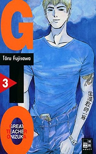9783898853590: GTO. Great Teacher Onizuka 03