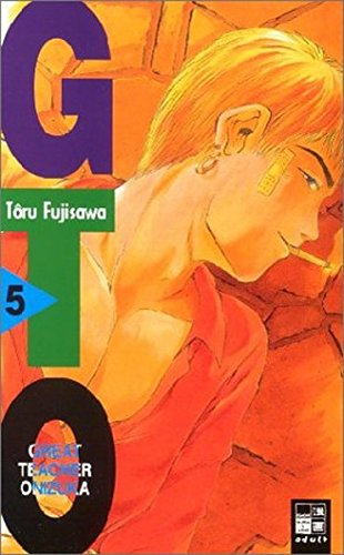 9783898853613: GTO. Great Teacher Onizuka 05.
