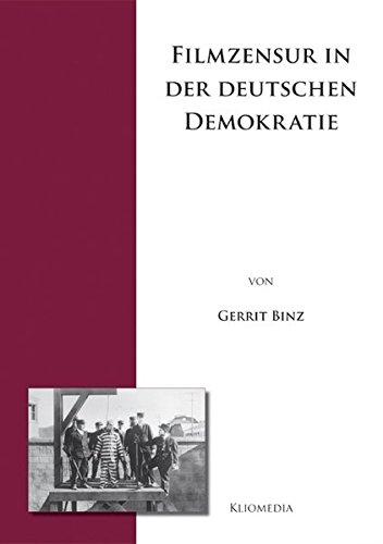 9783898901031: Filmzensur in der deutschen Demokratie: Sachlicher Wandel durch institutionelle Verlagerung von der staatlichen Weimarer Filmprüfung auf die ... der Filmwirtschaft in der Bundesrepublik?