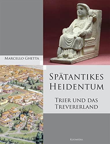 9783898901192: Spätantikes Heidentum: Trier und das Trevererland