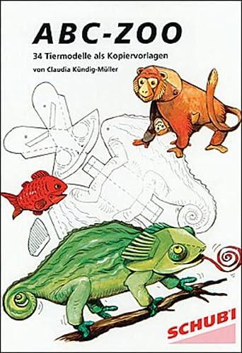 9783898910644: ABC-Zoo: Zu jedem neu erlernten Buchstaben ein Tiermodell basteln (Livre en allemand)