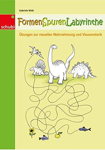9783898917322: Formen Spuren Labyrinthe: Übungen zur visuellen Wahrnehmung. 4 - 8 Jahre