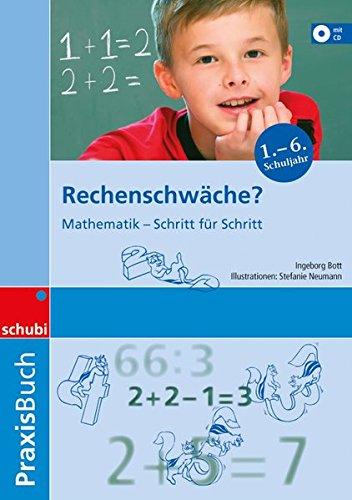9783898917681: Rechenschwäche? Praxisbuch: Mathematik - Schritt für Schritt. Praxisbücher. 1. bis 3. Schuljahr