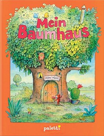 9783898930642: Mein Baumhaus