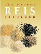 9783898931120: Das große Reis-Kochbuch