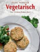 9783898935852: Vegetarisch für Feinschmecker