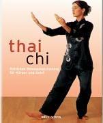 9783898939928: Tai Chi. Östliches Bewegungstraining für Körper und Geist