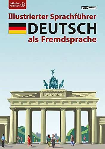 Illustrierter Sprachführer Deutsch als Fremdsprache : Inklusive Audiokurs: Max Starrenberg