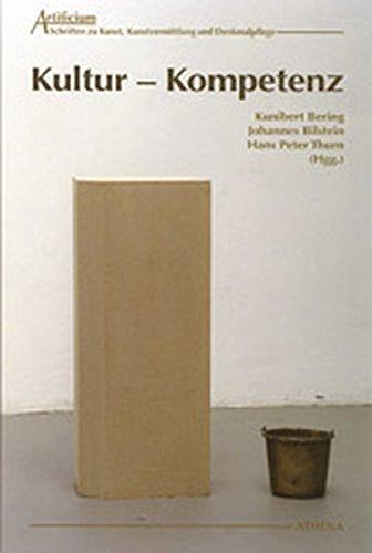 Kultur - Kompetenz. Aspekte der Theorie -: Bering, Kunibert /