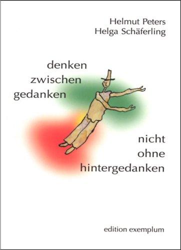 9783898962148: denken zwischen gedanken - nicht ohne hintergedanken (Livre en allemand)