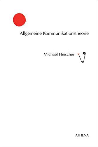9783898962667: Allgemeine Kommunikationstheorie