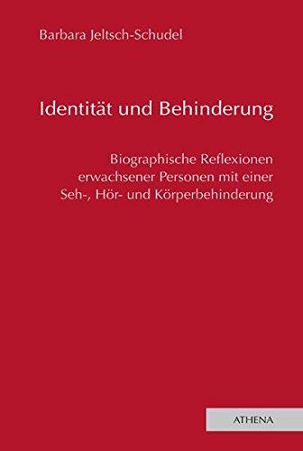 9783898963251: Identität und Behinderung: Biographische Reflexionen erwachsener Personen mit einer Seh-, Hör- oder Körperbehinderung