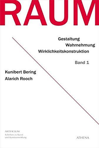 Raum - Band 1: Kunibert Bering