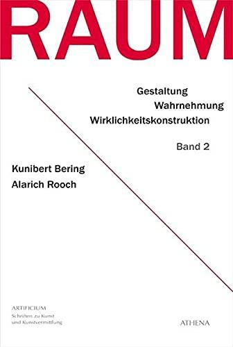 Raum - Band 2: Kunibert Bering