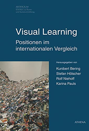 Visual Learning: Positionen im internationalen Vergleich: Kunibert Bering, Stefan Holscher, Rolf ...
