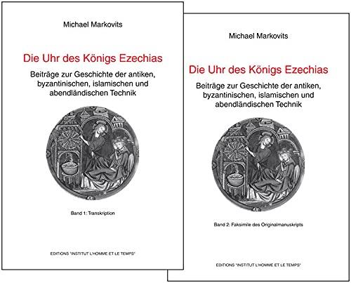 Die Uhr des Königs Ezechias: Michael Markovits