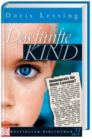 Das fünfte Kind. Bild Bestseller Bibliothek Band: Lessing, Doris: