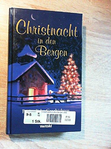 Christnacht in den Bergen: Thiele, Johannes: