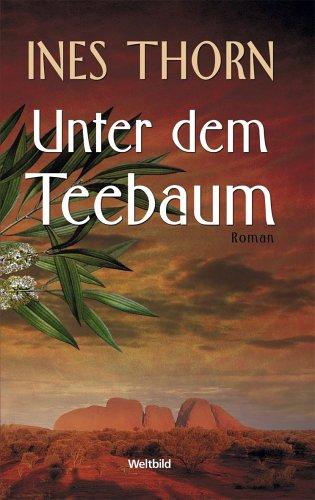 9783898972703: Unter dem Teebaum