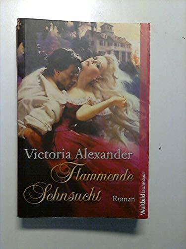 9783898973038: Flammende Sehnsucht (Livre en allemand)