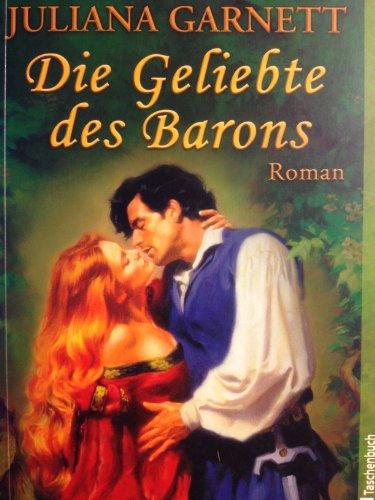 9783898973465: Die Geliebte des Barons