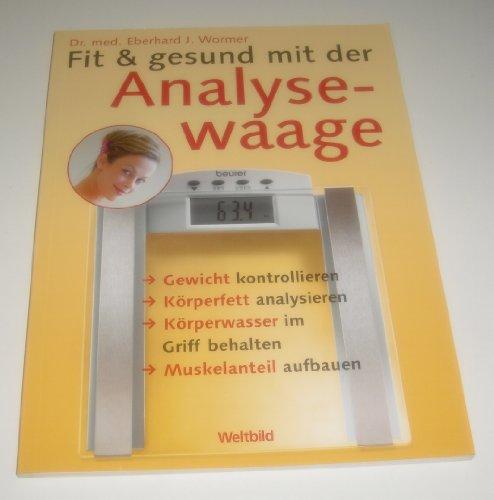 9783898973595: Fit & gesund mit der Analysewaage (Livre en allemand)