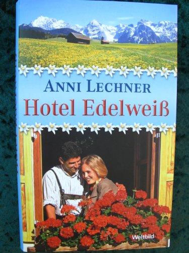 9783898974066: Hotel Edelweiß (Livre en allemand)
