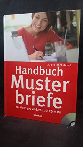 9783898974530: Handbuch Musterbriefe: Mit über 400 Vorlagen auf CD-ROM