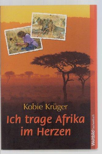 9783898976503: Ich trage Afrika im Herzen