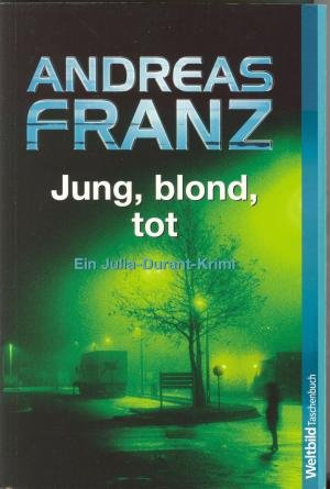 Jung, blond, Tod.
