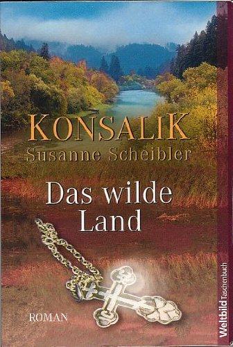 9783898978033: Das wilde Land (Livre en allemand)