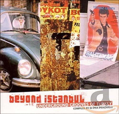 9783898983556: Beyond Istanbul: Underground Grooves Of Turkey
