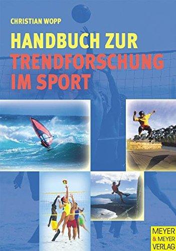 9783898991827: Handbuch zur Trendforschung im Sport