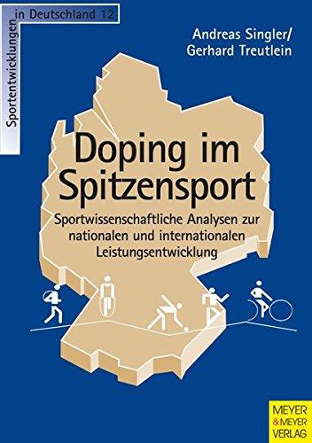 9783898991926: Doping im Spitzensport: Sportwissenschaftliche Analysen zur nationalen und internationalen Leistungsentwicklung