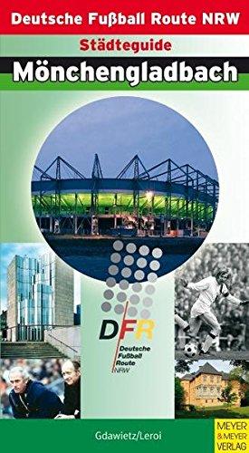 9783898992176: Städteguide Mönchengladbach: Deutsche Fussball Route NRW