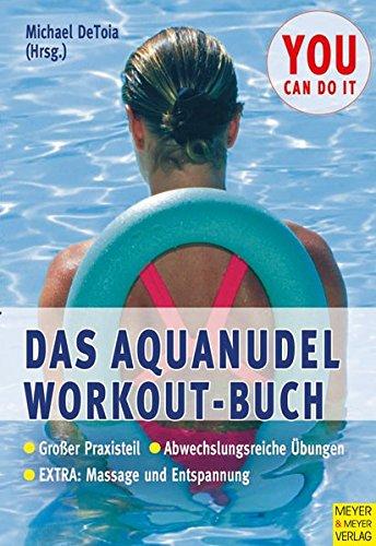 9783898993661: Das Aquanudel-Workout-Buch