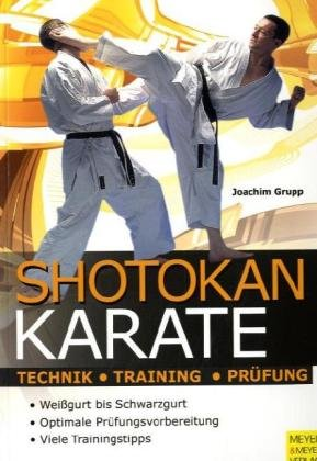 9783898993708: Shotokan Karate: Technik, Training, Prüfung