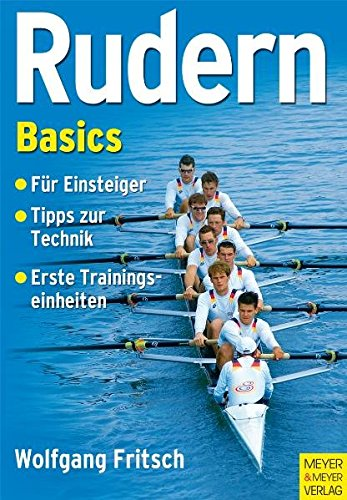 9783898994163: Rudern Basics