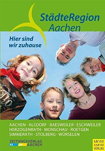9783898994477: Hier sind wir zu Hause: Städteregion Aachen