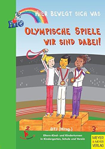 9783898994958: Olympische Spiele - wir sind dabei!